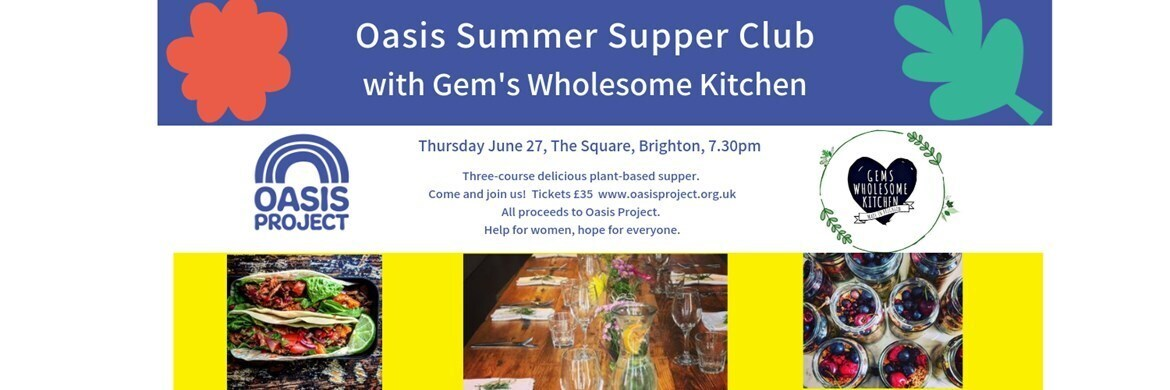 Oasis Summer Supper Club with Gem's Wholesome Kitchen
